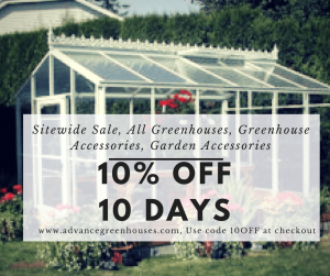 10% OFF 10 Days Advance Greenhouses