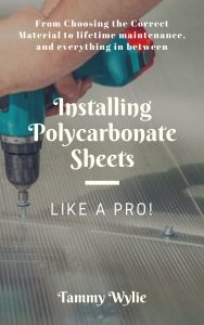Installing Polycarbonate Sheets Like a Pro