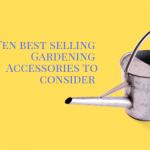 Best selling garden tools